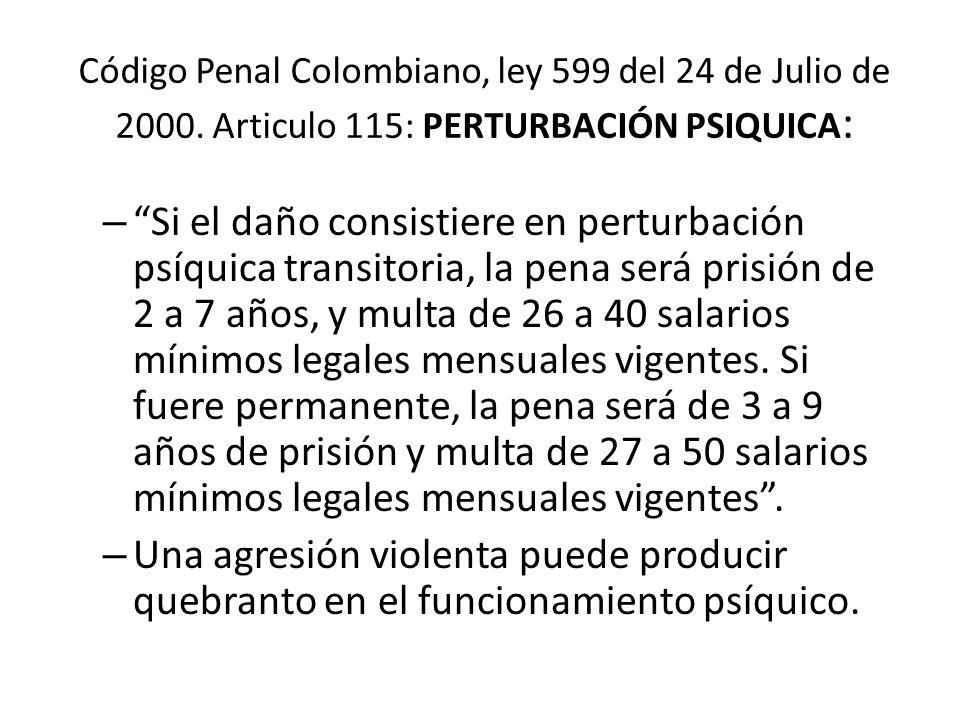 Código Penal Colombiano, ley 599 del 24 de Julio de 2000