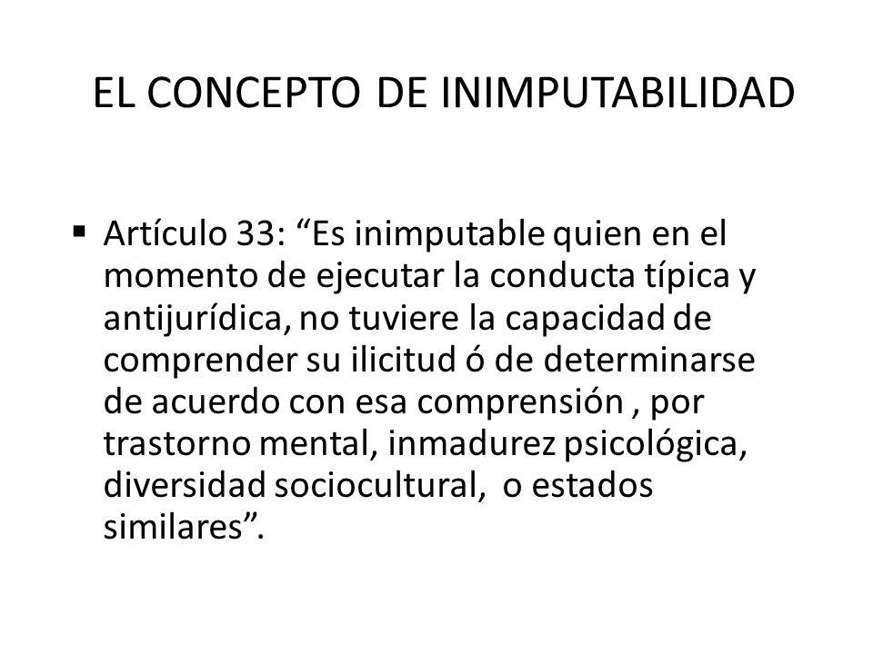 EL CONCEPTO DE INIMPUTABILIDAD