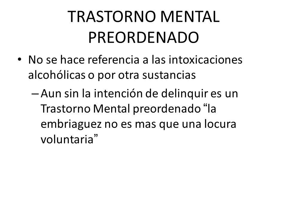 TRASTORNO MENTAL PREORDENADO