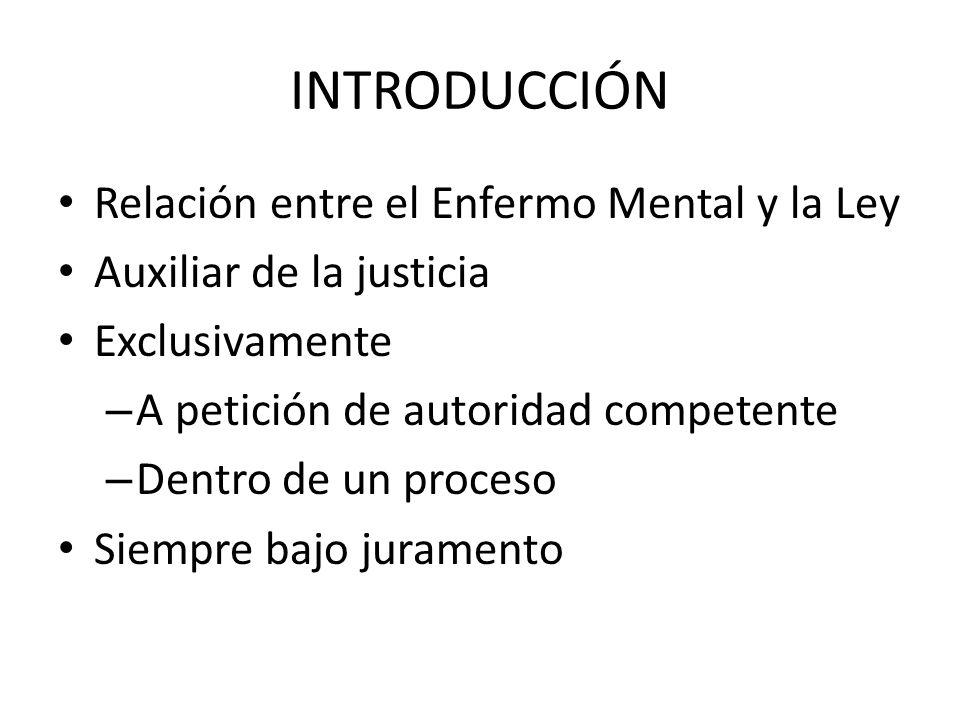 INTRODUCCIÓN Relación entre el Enfermo Mental y la Ley