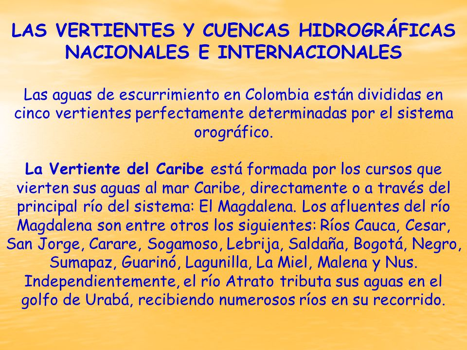 LAS VERTIENTES Y CUENCAS HIDROGRÁFICAS NACIONALES E INTERNACIONALES