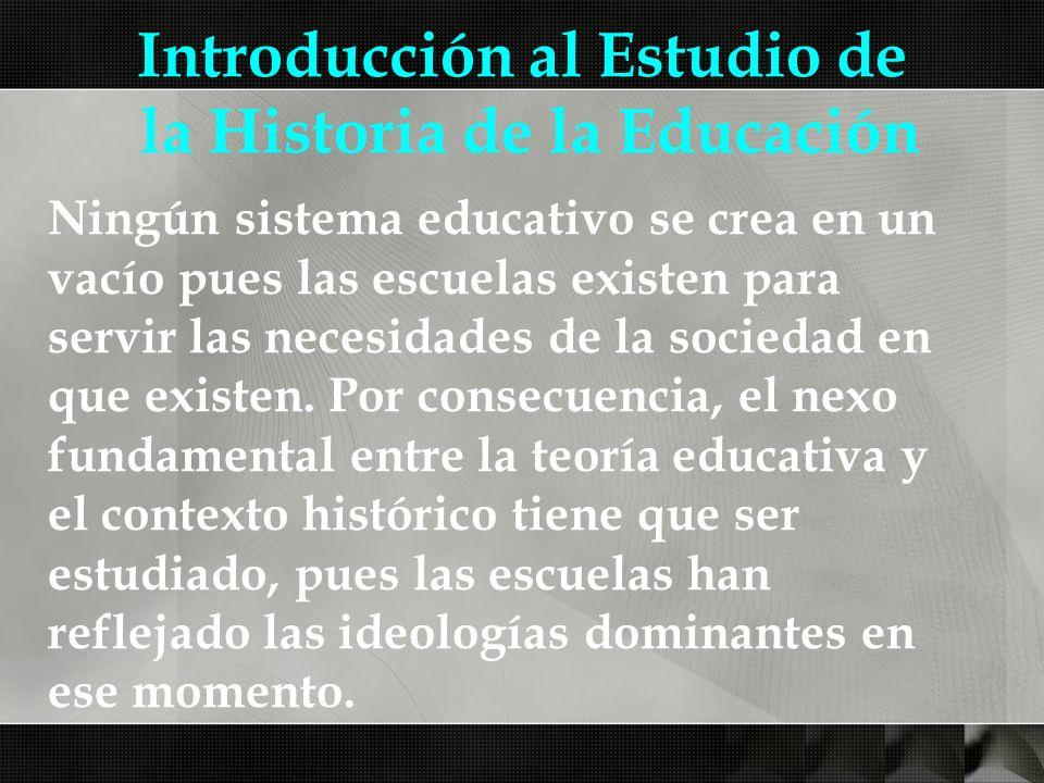 Introducción al Estudio de la Historia de la Educación