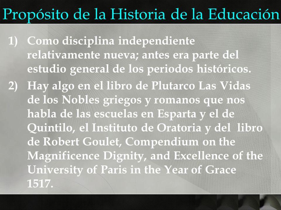 Propósito de la Historia de la Educación