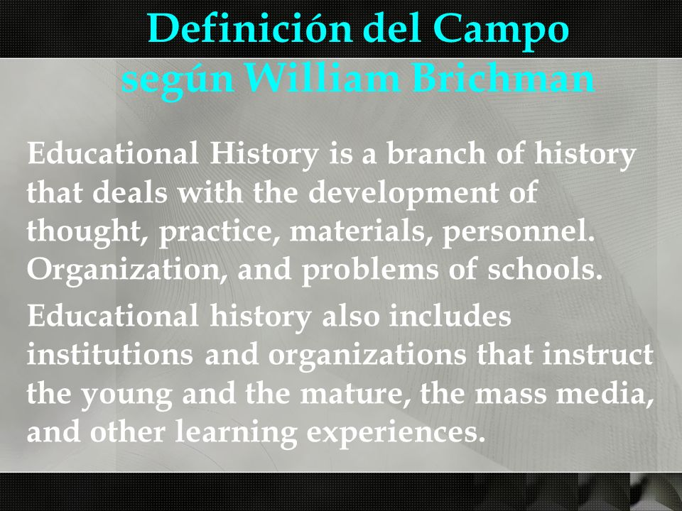 Definición del Campo según William Brichman