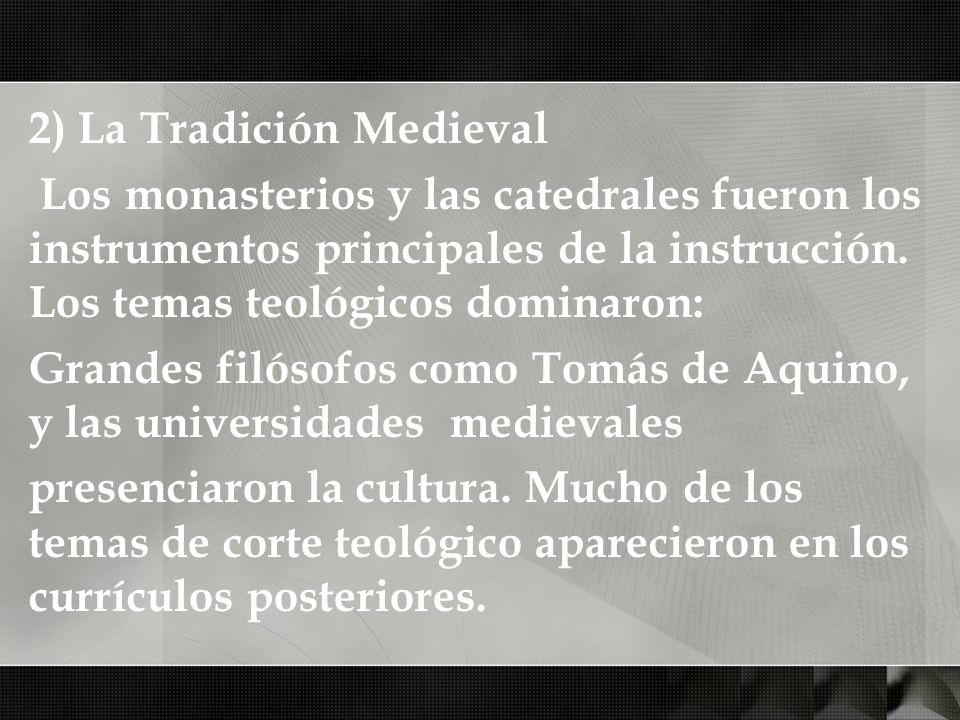 2) La Tradición Medieval