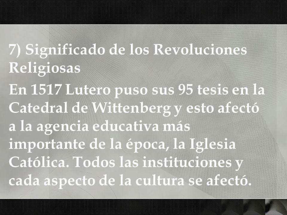 7) Significado de los Revoluciones Religiosas