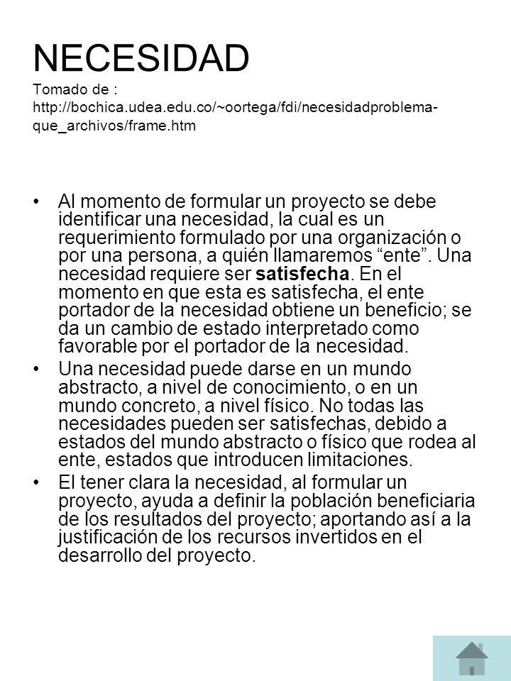 NECESIDAD Tomado de : http://bochica. udea. edu