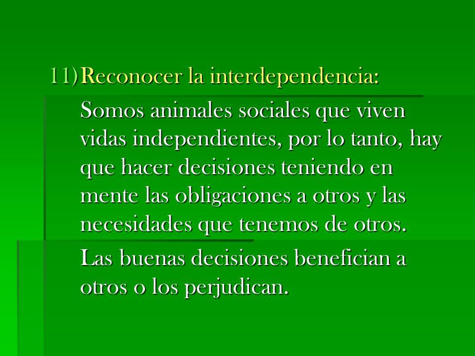 Reconocer la interdependencia:
