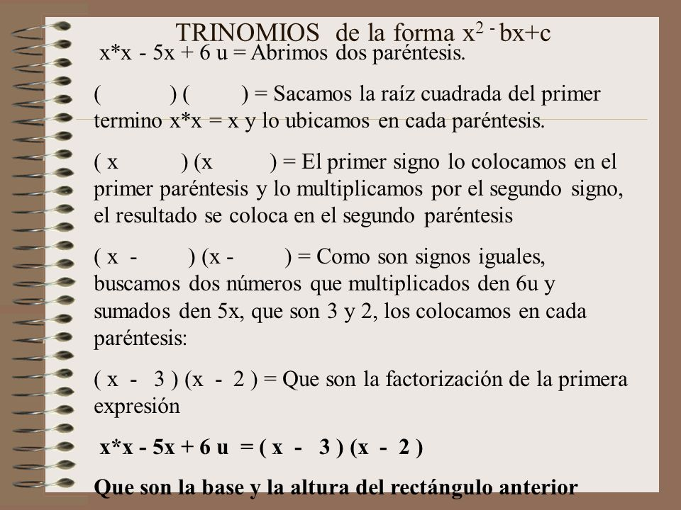 TRINOMIOS de la forma x2 - bx+c