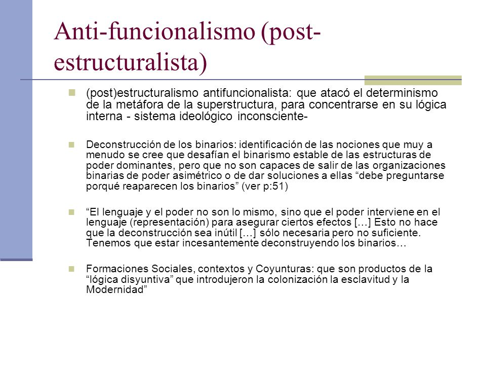 Anti-funcionalismo (post-estructuralista)