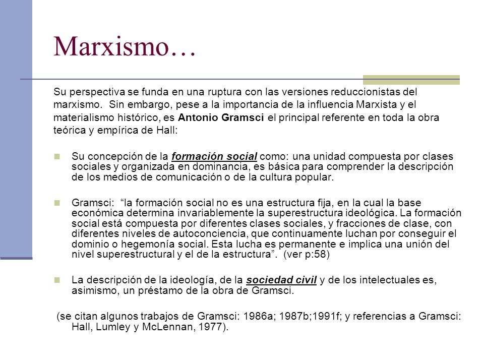Marxismo… Su perspectiva se funda en una ruptura con las versiones reduccionistas del.