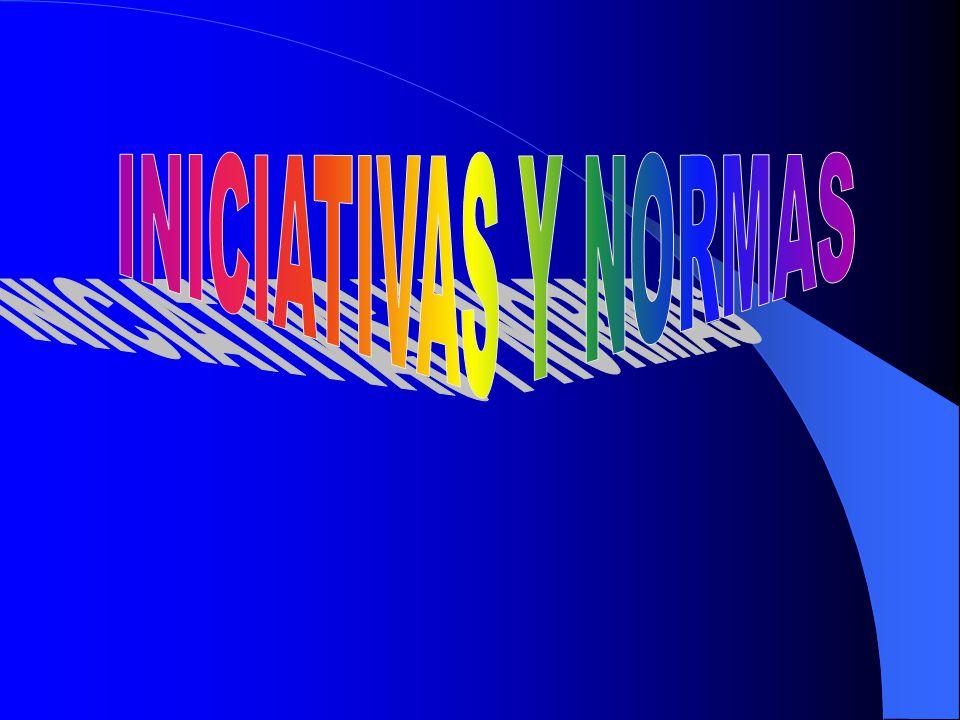 INICIATIVAS Y NORMAS