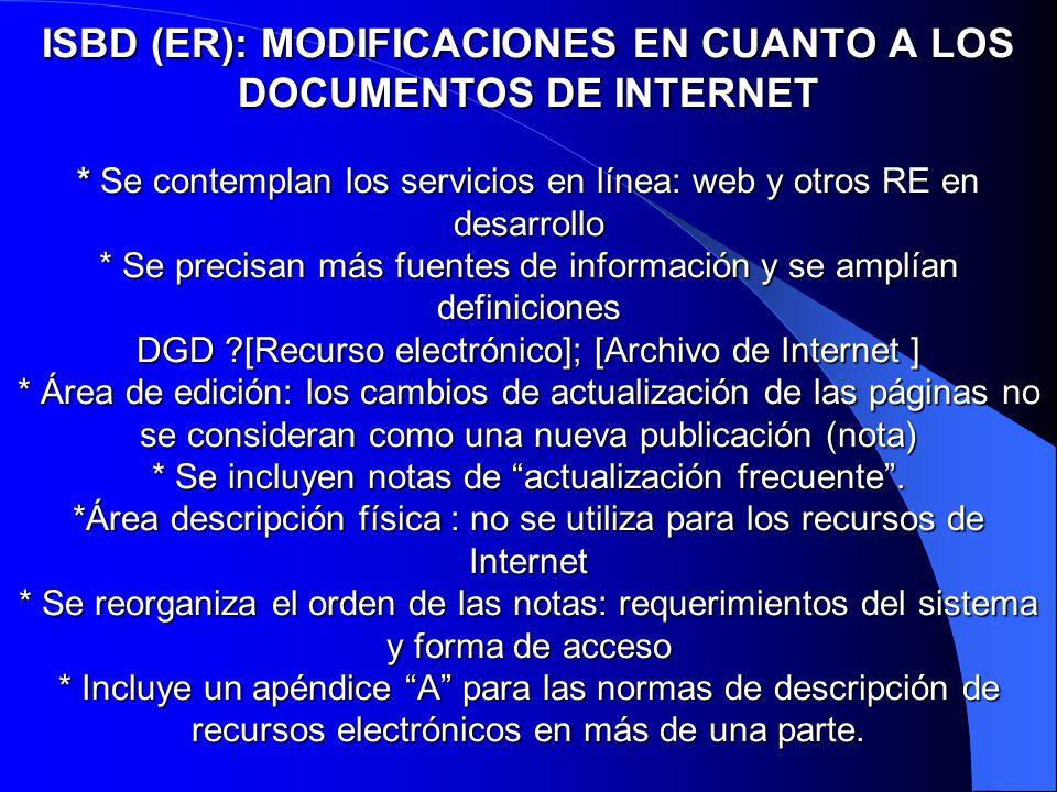 ISBD (ER): MODIFICACIONES EN CUANTO A LOS DOCUMENTOS DE INTERNET