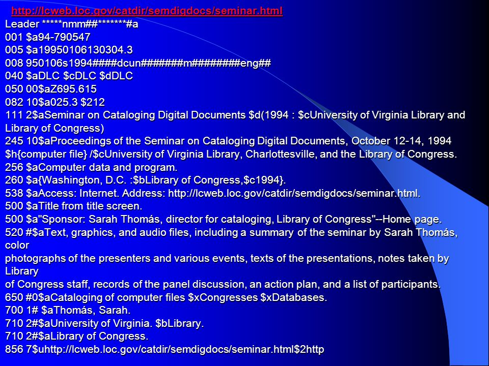 http://lcweb. loc. gov/catdir/semdigdocs/seminar. html Leader. nmm##