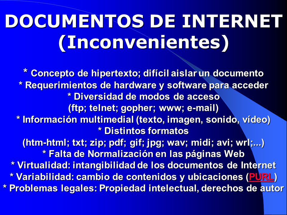 DOCUMENTOS DE INTERNET (Inconvenientes)