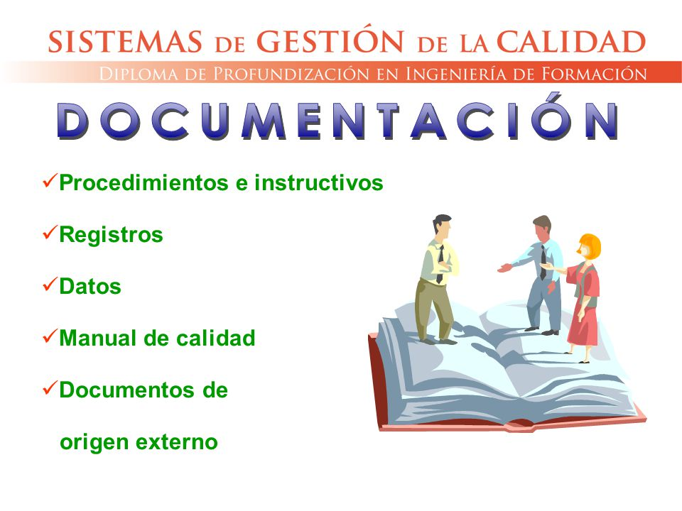 DOCUMENTACIÓN Procedimientos e instructivos Registros Datos