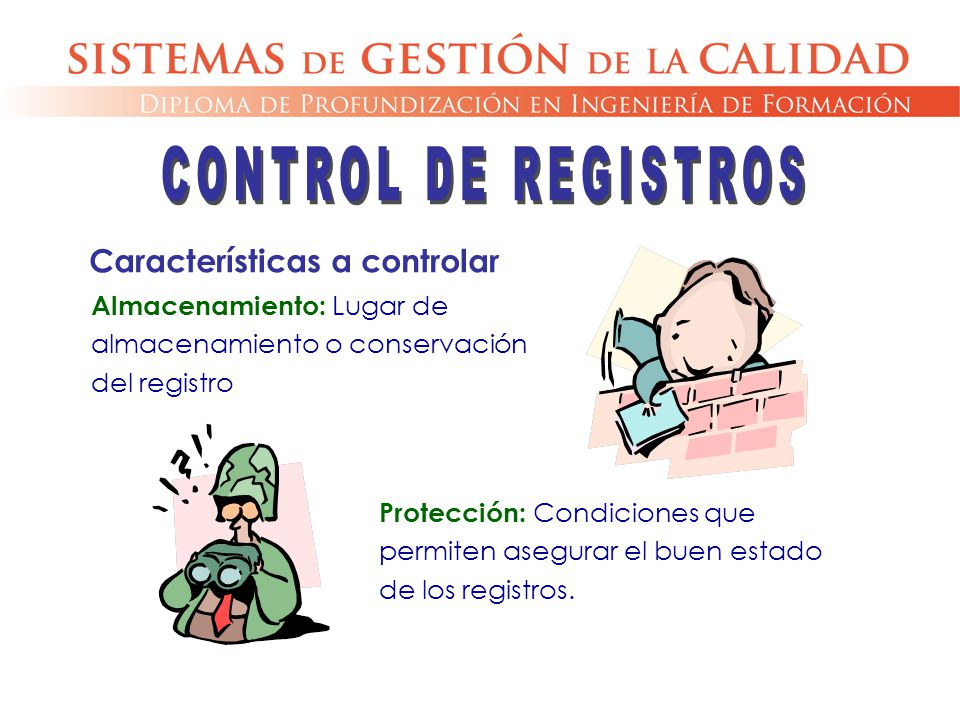 CONTROL DE REGISTROS Características a controlar