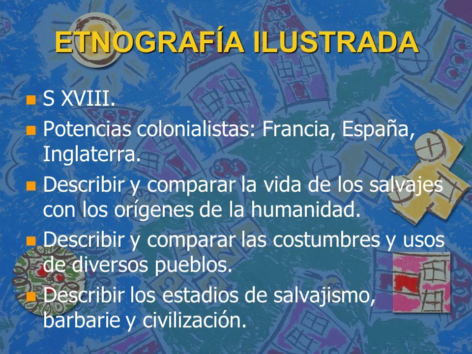 ETNOGRAFÍA ILUSTRADA S XVIII.