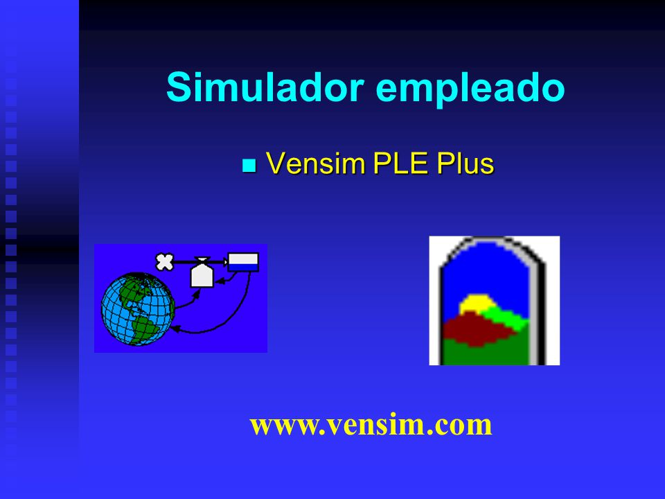 Simulador empleado Vensim PLE Plus www.vensim.com
