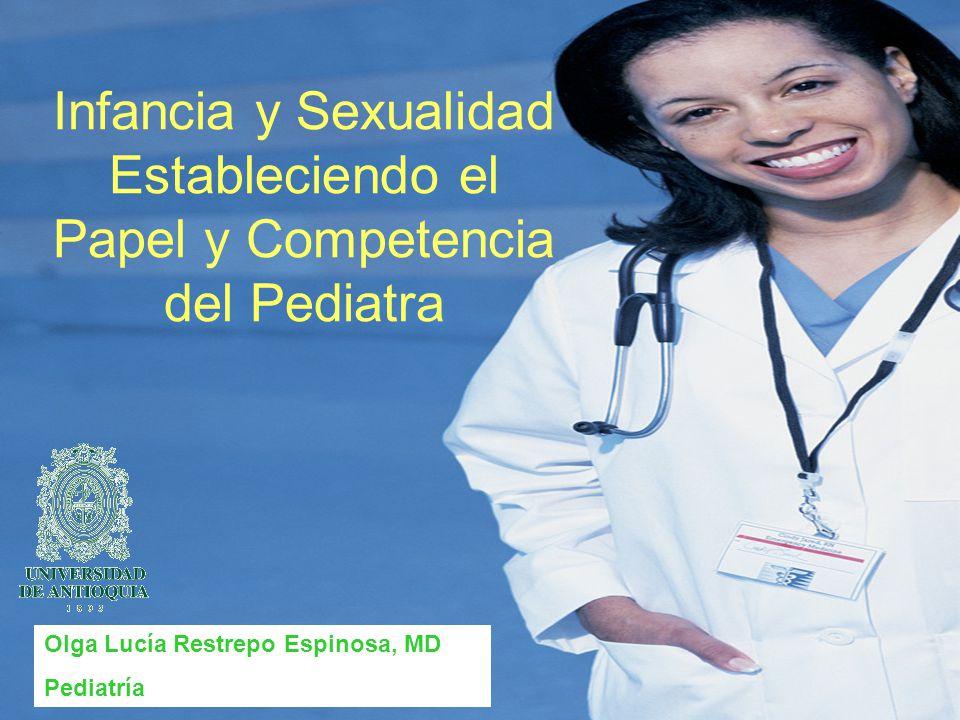 Infancia y Sexualidad Estableciendo el Papel y Competencia del Pediatra