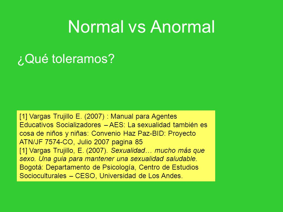 Normal vs Anormal ¿Qué toleramos