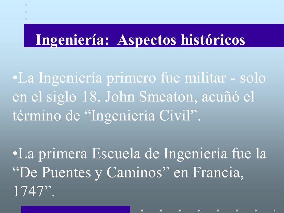 Ingeniería: Aspectos históricos