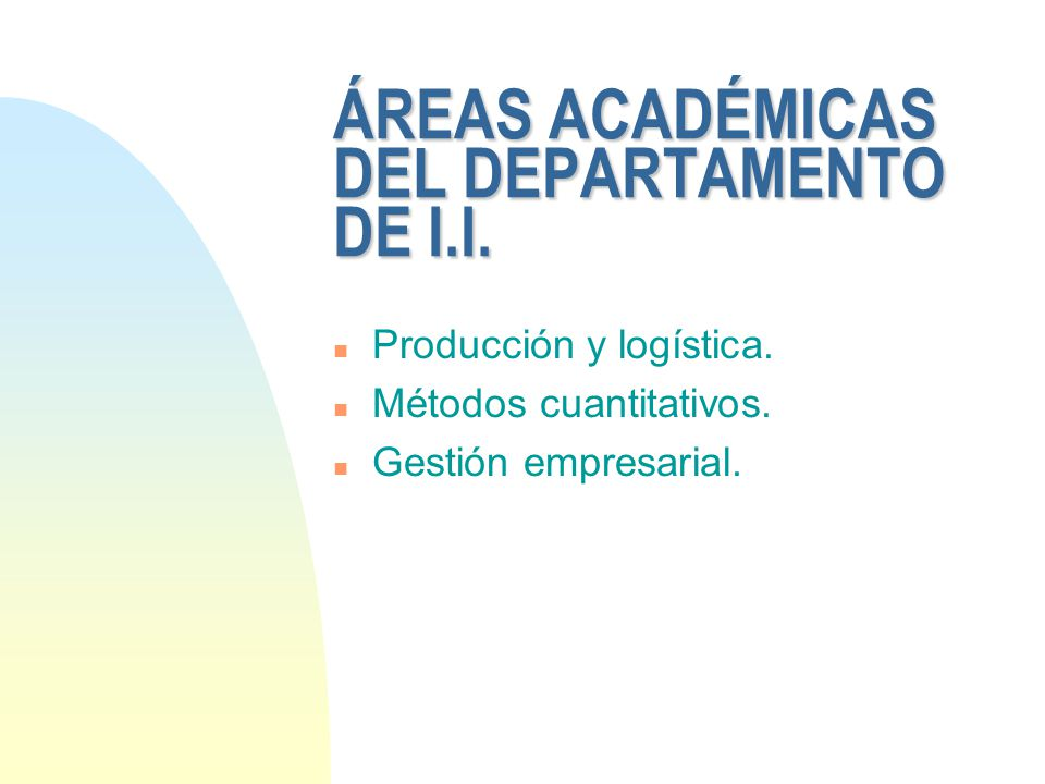 ÁREAS ACADÉMICAS DEL DEPARTAMENTO DE I.I.