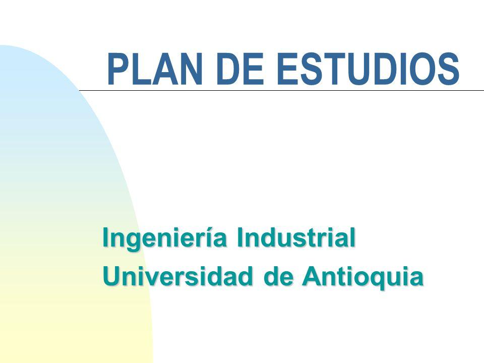 Ingeniería Industrial Universidad de Antioquia