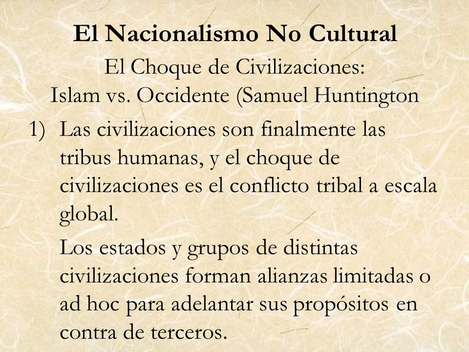 El Choque de Civilizaciones: Islam vs. Occidente (Samuel Huntington