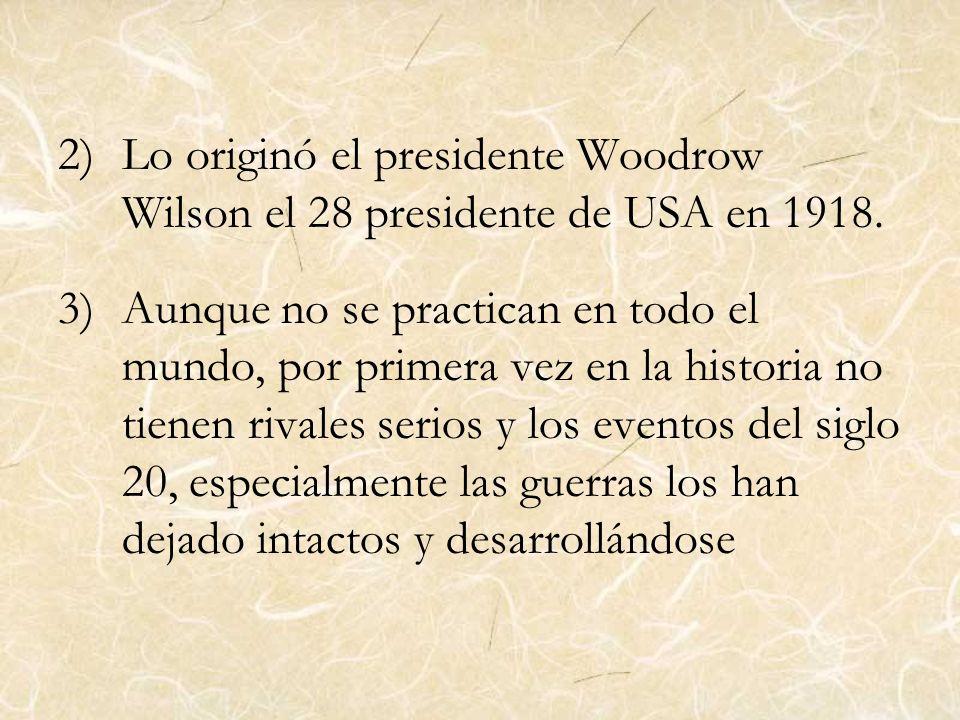 Lo originó el presidente Woodrow Wilson el 28 presidente de USA en 1918.
