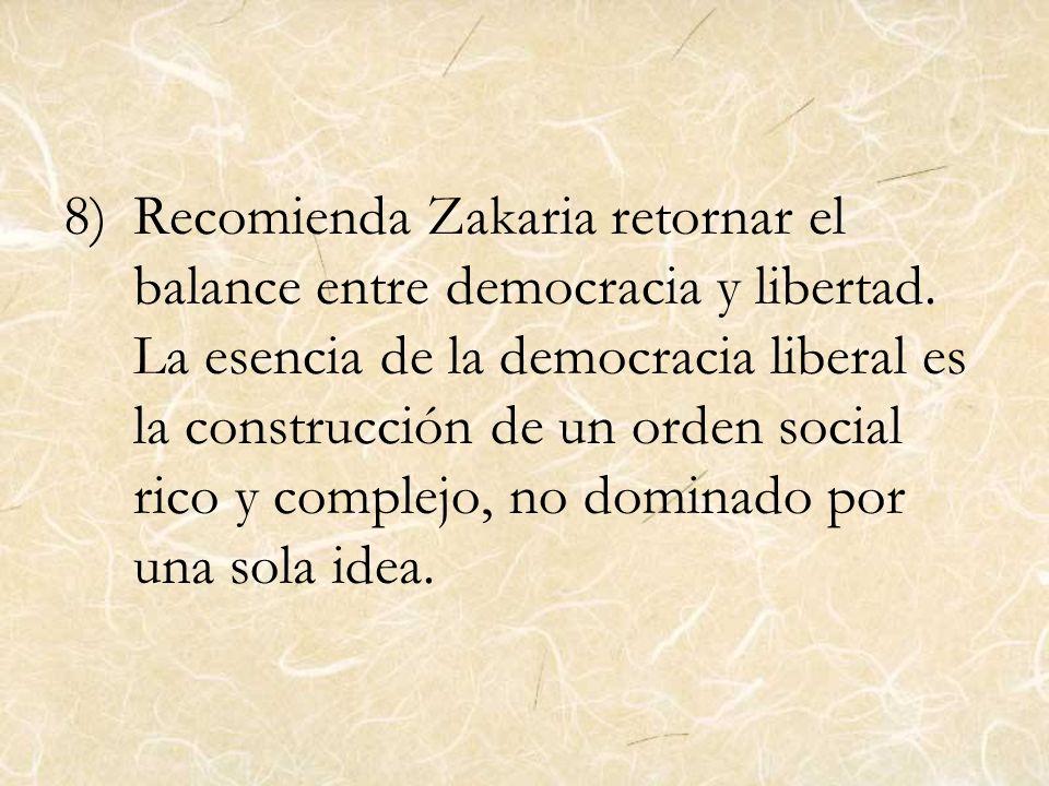 Recomienda Zakaria retornar el balance entre democracia y libertad