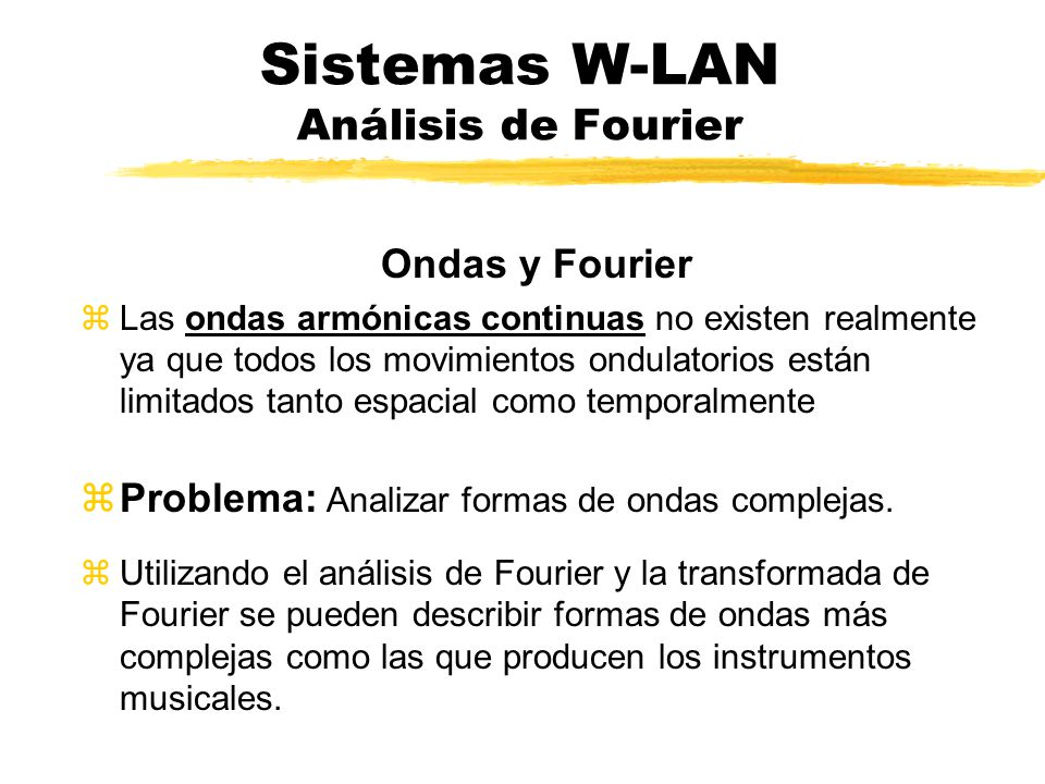 Sistemas W-LAN Análisis de Fourier