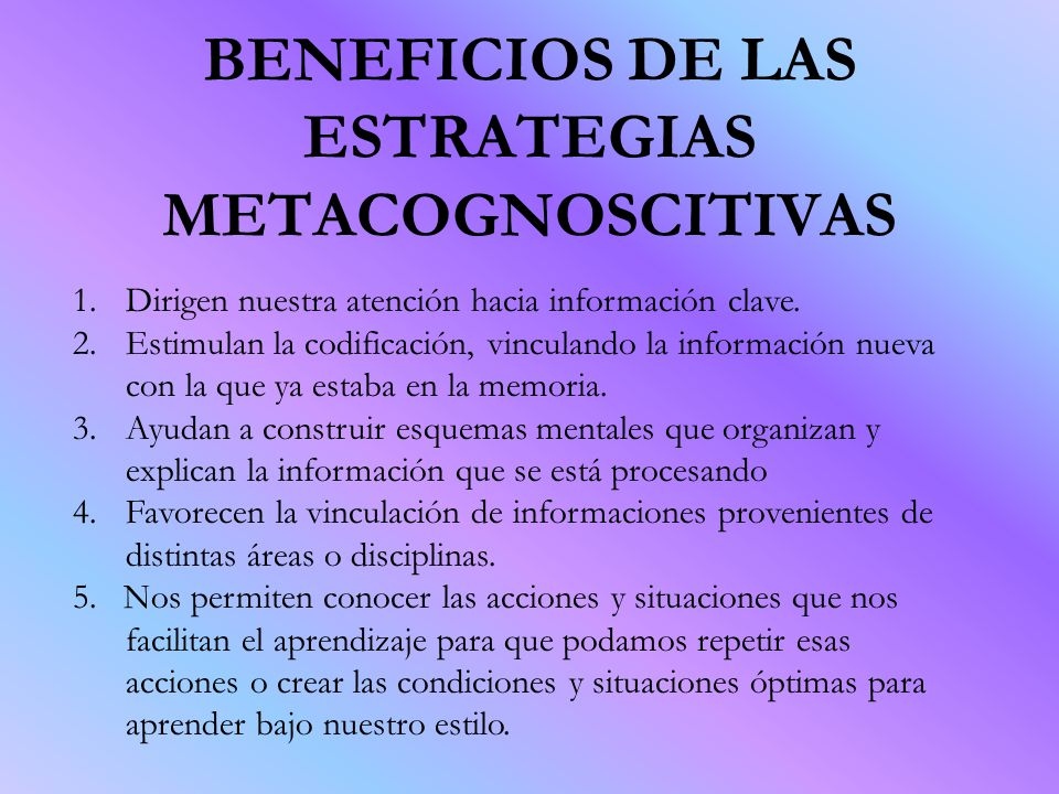 BENEFICIOS DE LAS ESTRATEGIAS METACOGNOSCITIVAS