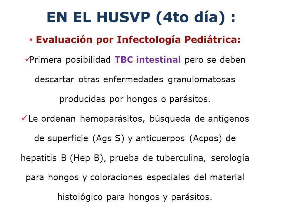 Evaluación por Infectología Pediátrica:
