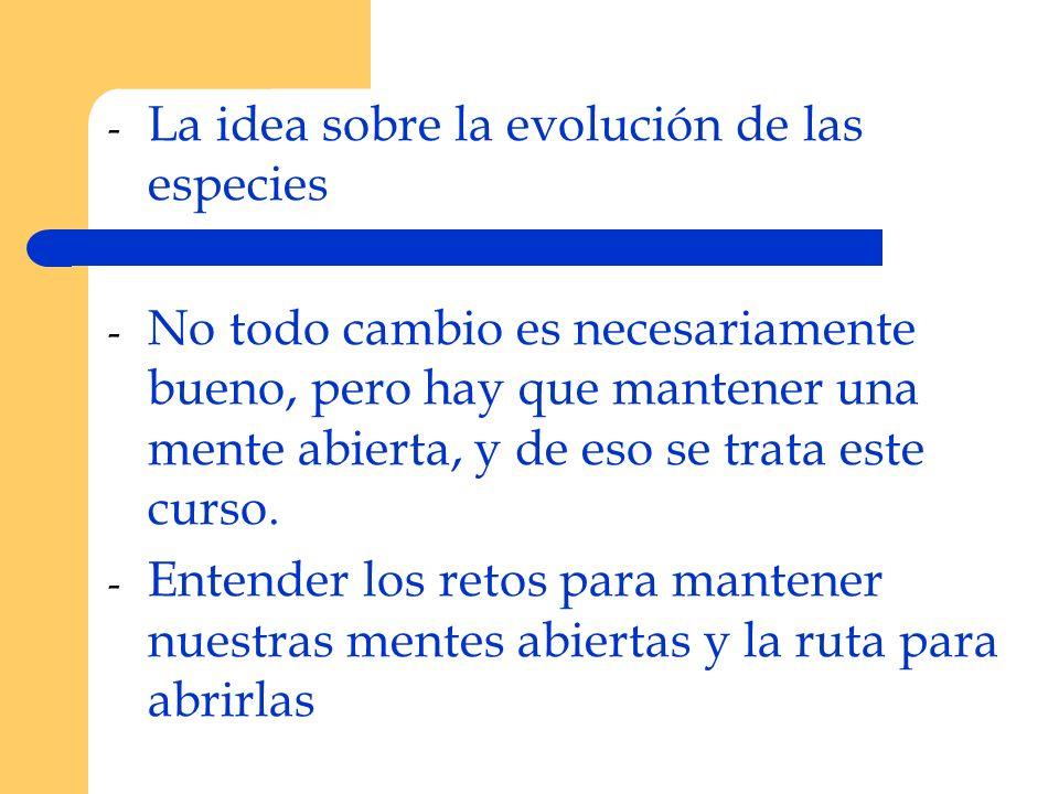 La idea sobre la evolución de las especies