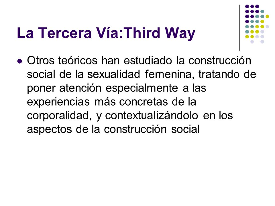 La Tercera Vía:Third Way