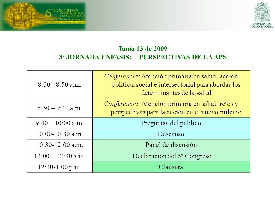 3ª JORNADA ÉNFASIS: PERSPECTIVAS DE LA APS