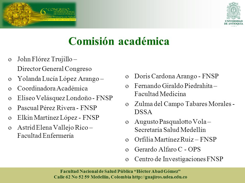 Comisión académica John Flórez Trujillo – Director General Congreso