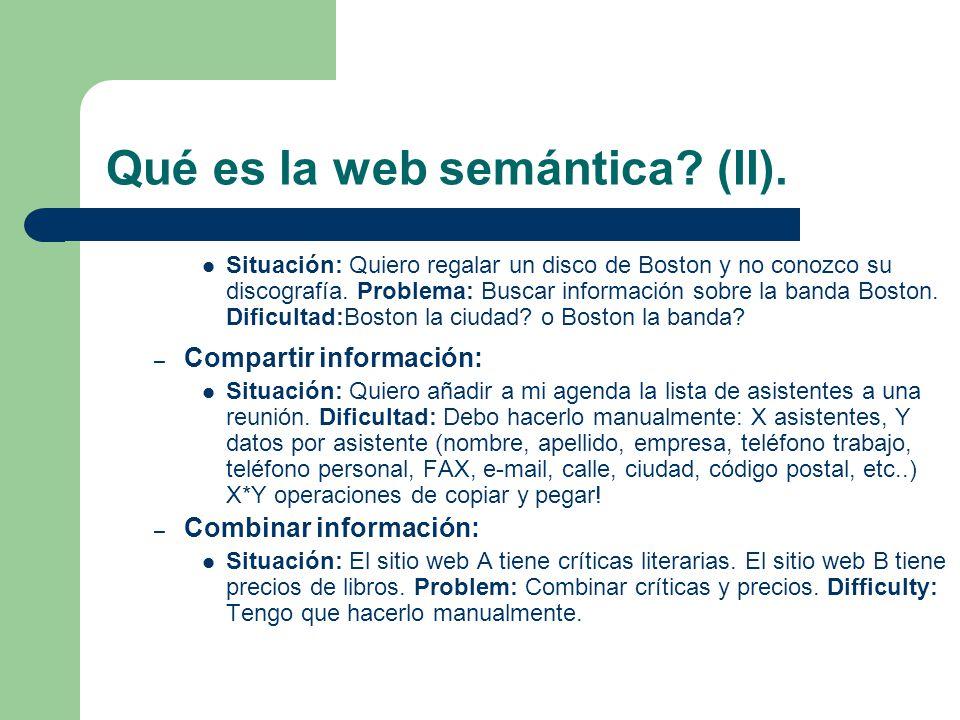 Qué es la web semántica (II).