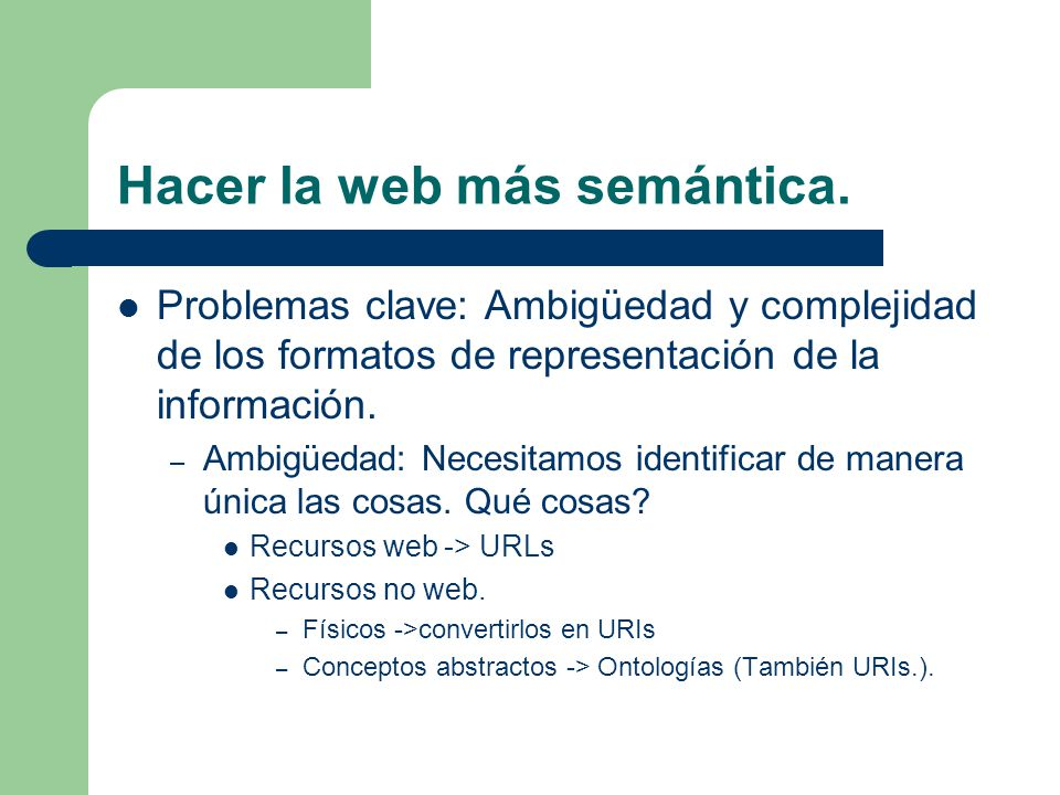 Hacer la web más semántica.