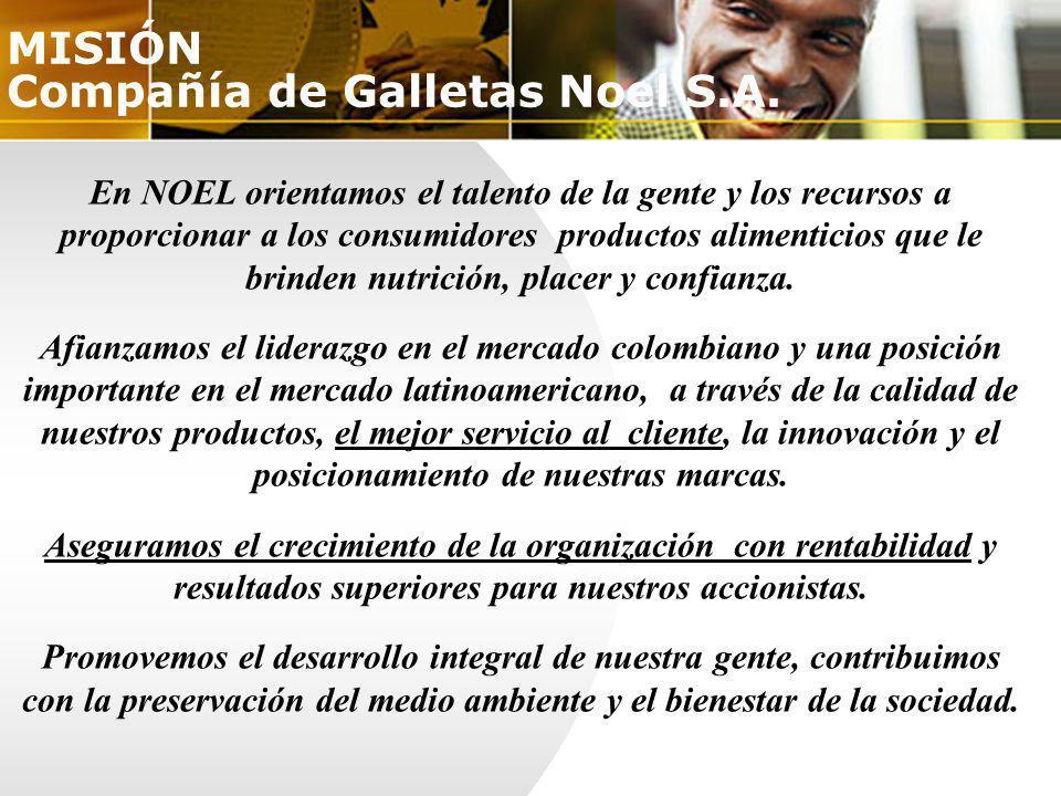 MISIÓN Compañía de Galletas Noel S.A.