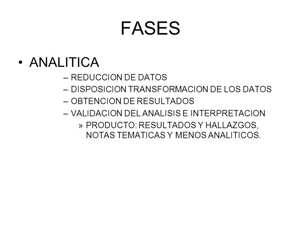 FASES ANALITICA REDUCCION DE DATOS