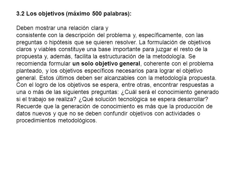 3.2 Los objetivos (máximo 500 palabras):