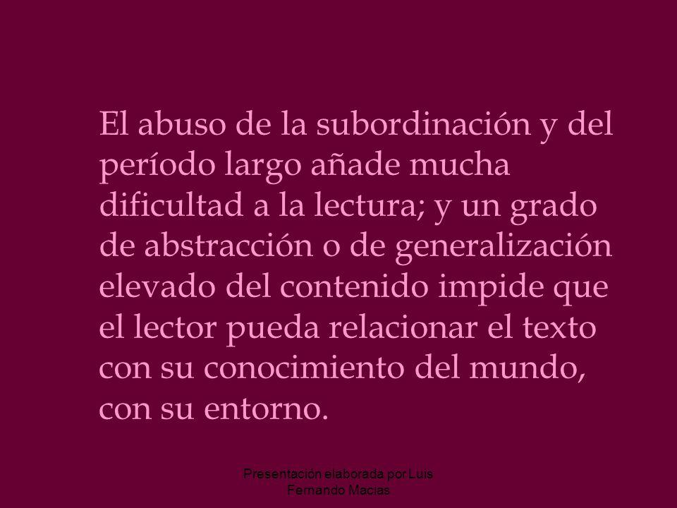 Presentación elaborada por Luis Fernando Macias