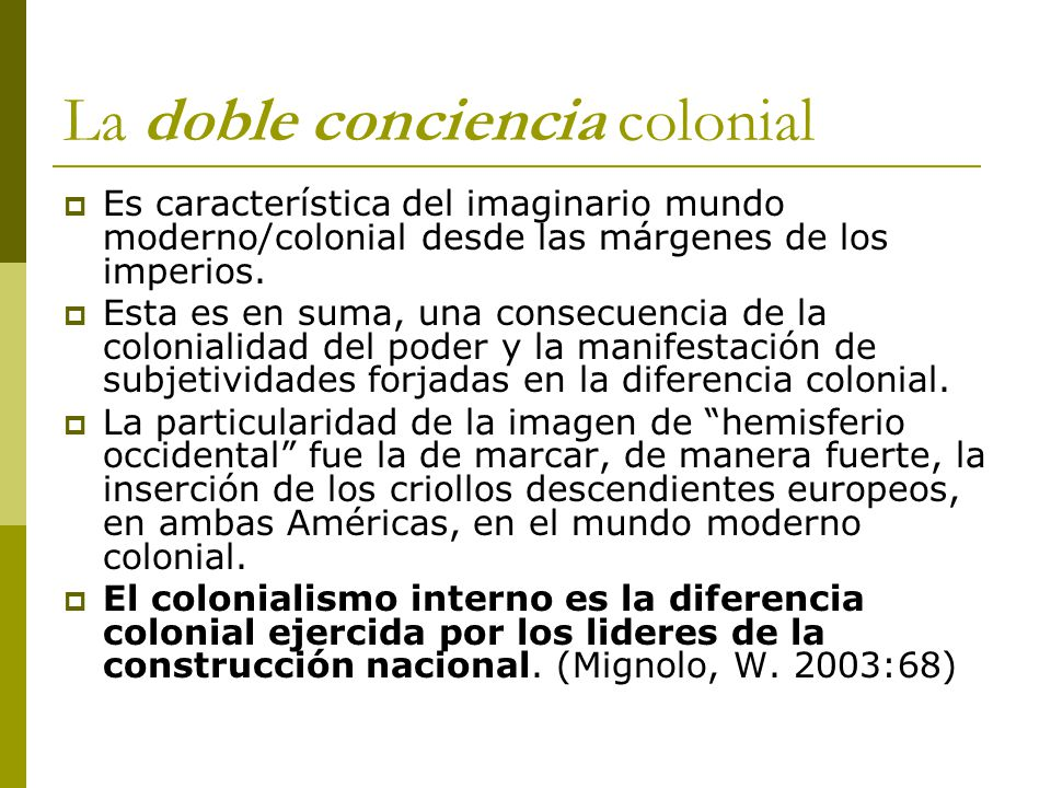 La doble conciencia colonial