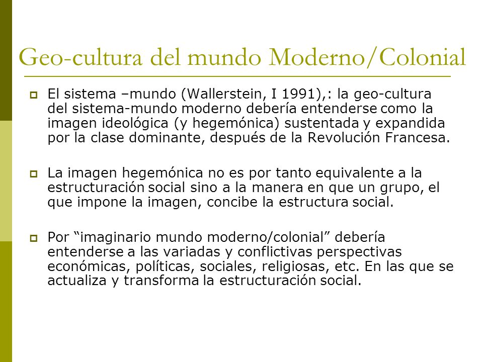 Geo-cultura del mundo Moderno/Colonial
