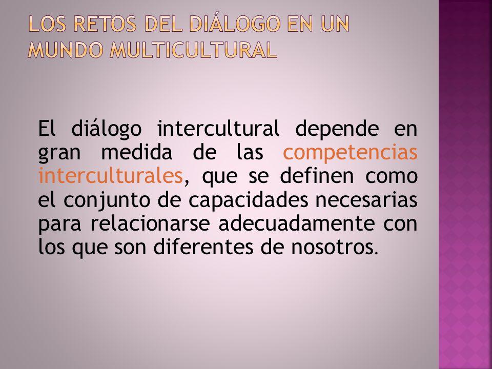 Los retos del diálogo en un mundo multicultural