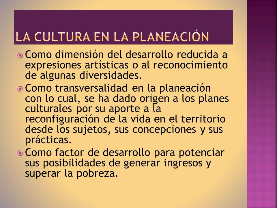 La cultura en la planeación
