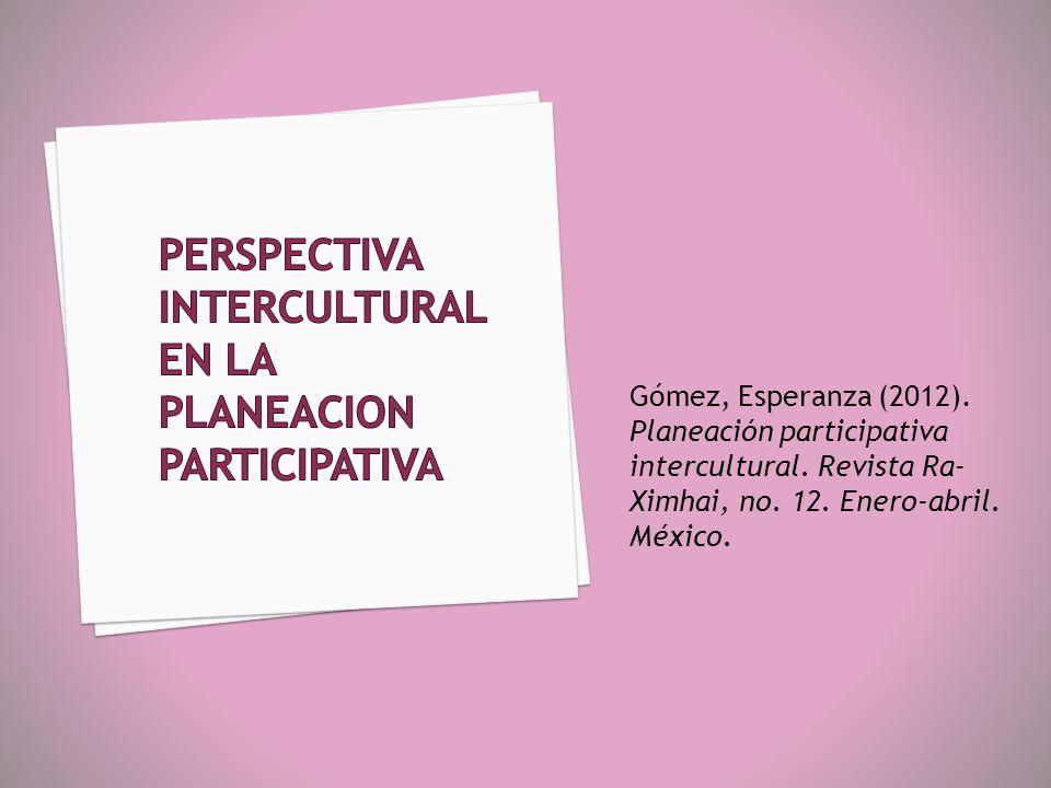 PERSPECTIVA INTERCULTURAL EN LA PLANEACION PARTICIPATIVA