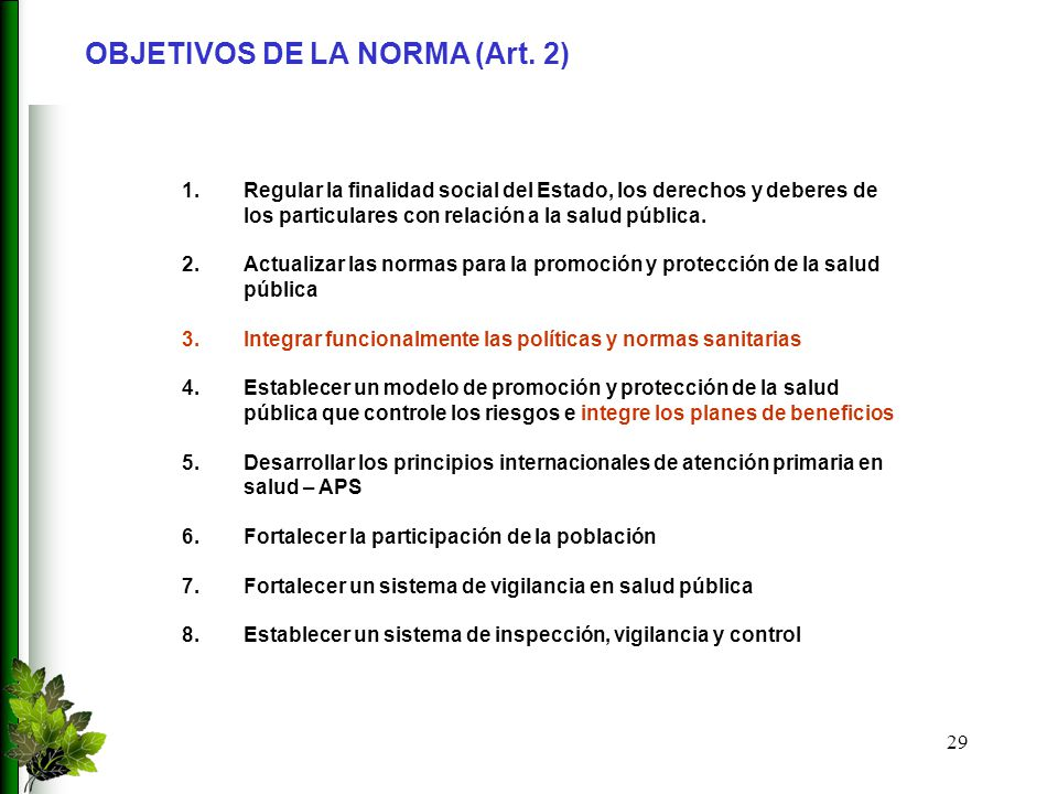 OBJETIVOS DE LA NORMA (Art. 2)